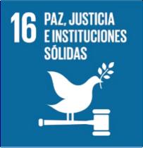 """""""Paz, justicia e instituciones sólidas"""""""